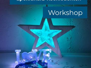 Workshop Angebot (Termine): Stern-Tischleuchte aus Epoxidharz (an 2 Abenden)