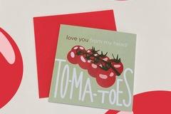 : To-Ma-Toe love card