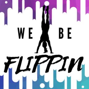 Whitney We Be Flippin