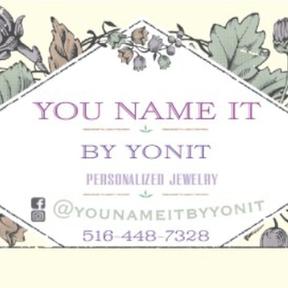 You Name It by Yonit