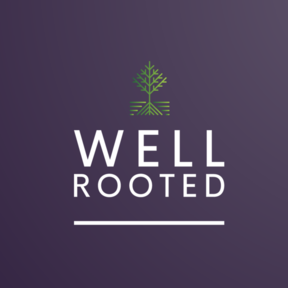 Well Rooted