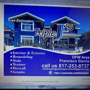 Triple J's Landscaping &Painting Services