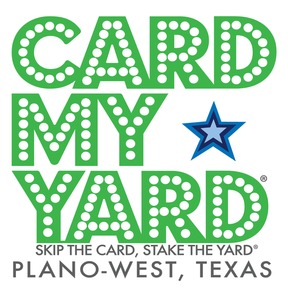 Card My Yard Plano-West